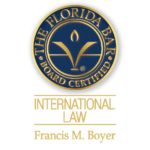 Board Certified International Law Specialist, Expert, by The Florida Bar Association